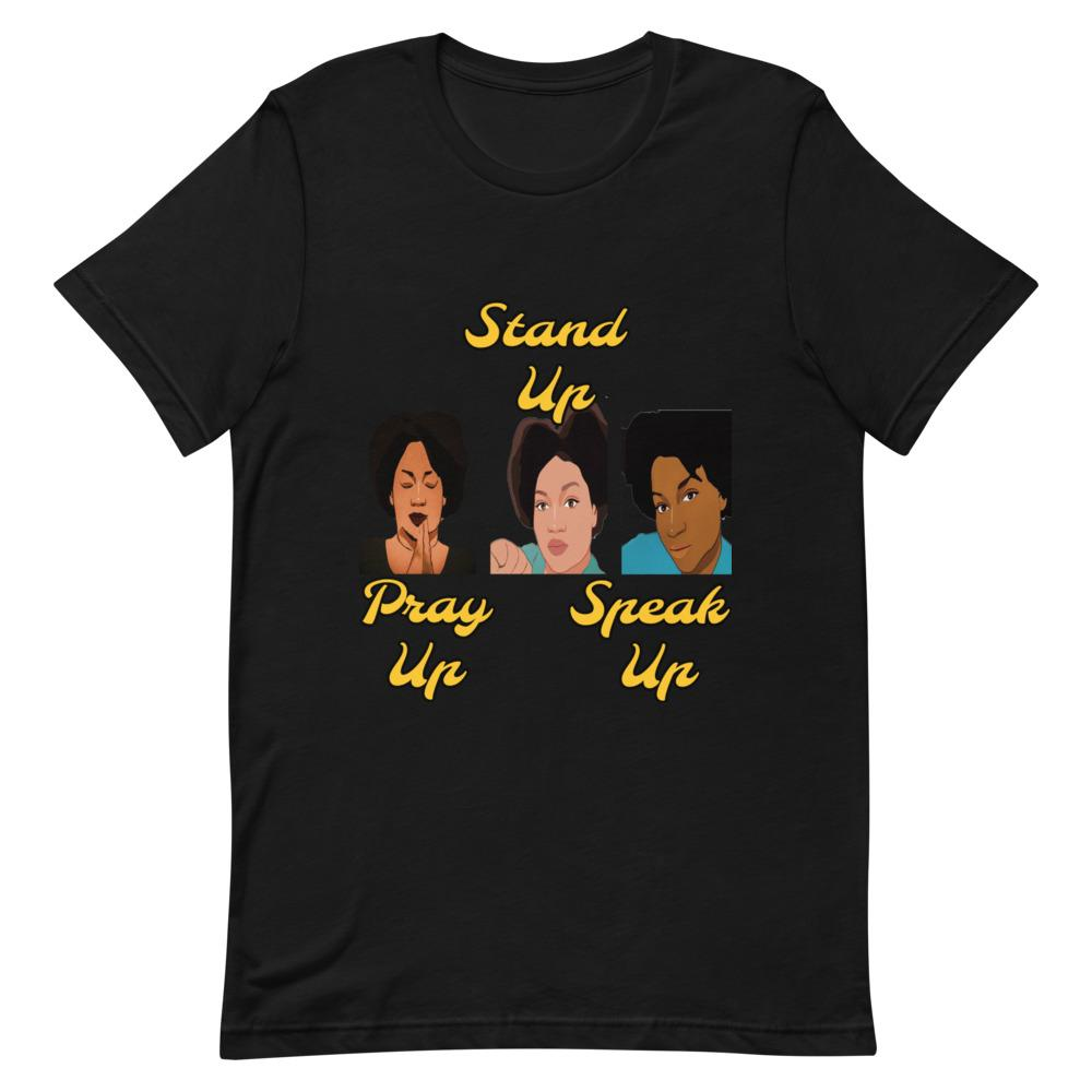 Pray Up-Stand Up-Speak Up Short-Sleeve Unisex T-Shirt - Shannon Alicia LLC