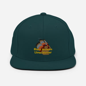 Black Women Lives Matter Snapback Hat