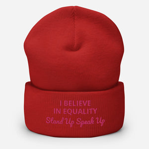 I Believe In Equality Cuffed Beanie