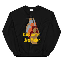 Load image into Gallery viewer, Black Women Lives Matter Unisex Sweatshirt
