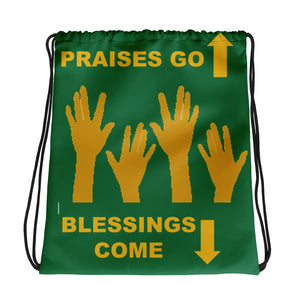 Praises Up Drawstring bag