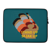 Load image into Gallery viewer, Stand Up-Speak Up Laptop Sleeve