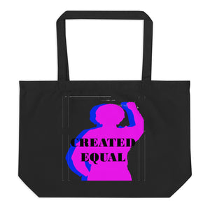 Created Equal Large organic tote bag