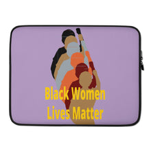 Load image into Gallery viewer, Black Women Lives Matter Laptop Sleeve