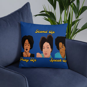 Pray Up-Stand Up-Speak Up Basic Pillow