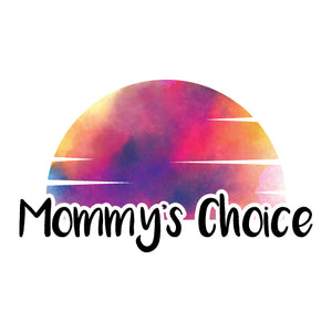 Mommy's Choice