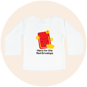 Here for the Red Envelope - Long Sleeve Toddler Tee