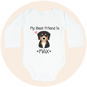 "Custom Pet Long Sleeve Onesie - ""My Best Friend Is"""
