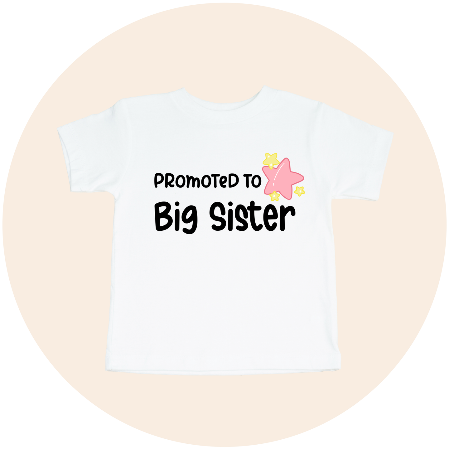 Promoted to Big Sister - Toddler Tee