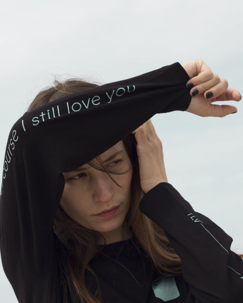 Of Course I Still Love You L/S Tee