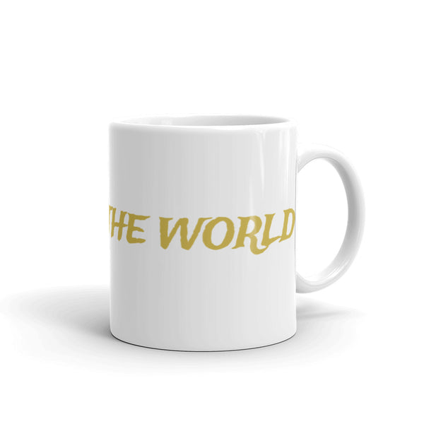 QUEEN OF THE WORLD Mug