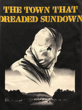 Load image into Gallery viewer, The Town that Dreaded Sundown Shirt