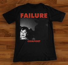 Load image into Gallery viewer, Failure Comfort Shirt
