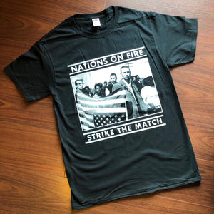Nations on Fire - Strike the Match Shirt
