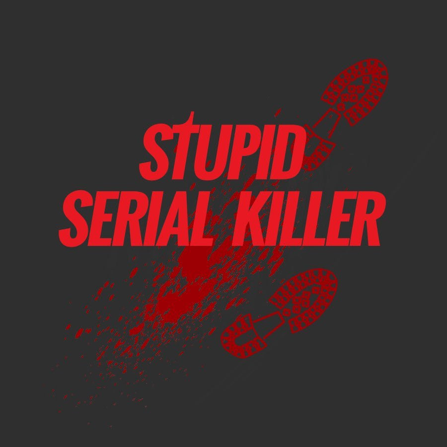 COMEDYWELLDONE - Stupid Serial Killer
