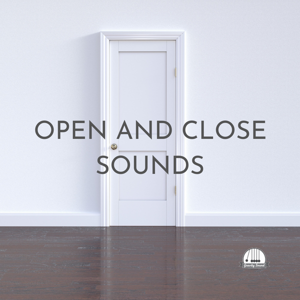 Open and Close Sounds