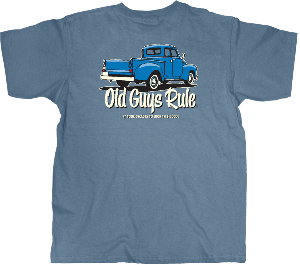 Old Guys Rule Tee - It Tooks Decades To Look This Good