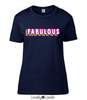 """Fabulous"" Slogan T-Shirt"