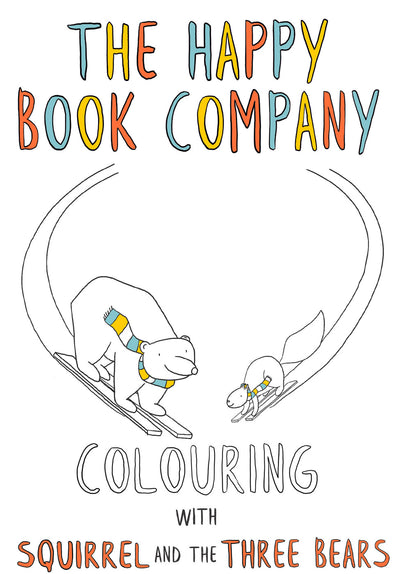 The Happy Book Company - Colouring Book - Squirrel & the Three Bears