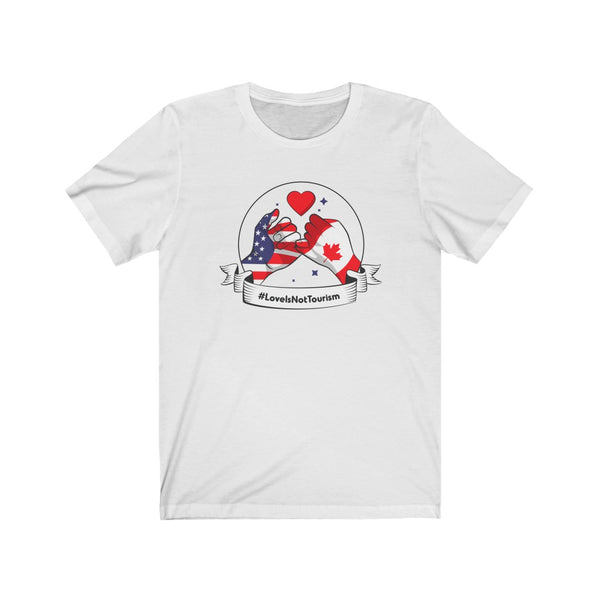 Love Is Not Tourism (Hands) - Unisex Jersey Short Sleeve Tee