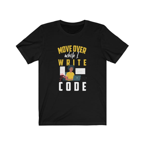 Move Over While I Write Code Afro - Unisex Jersey Short Sleeve Tee