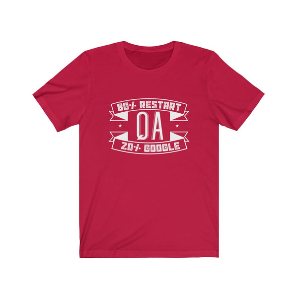 QA, 80% Restart, 20% Google – Unisex Short Sleeve Tee