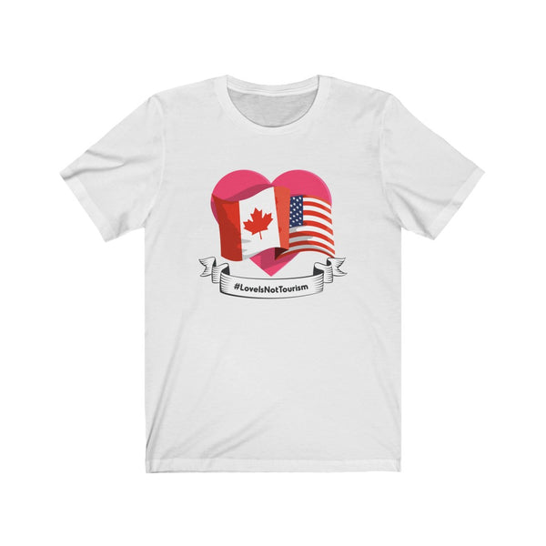 Love Is Not Tourism (Flags) V1 - Unisex Jersey Short Sleeve Tee