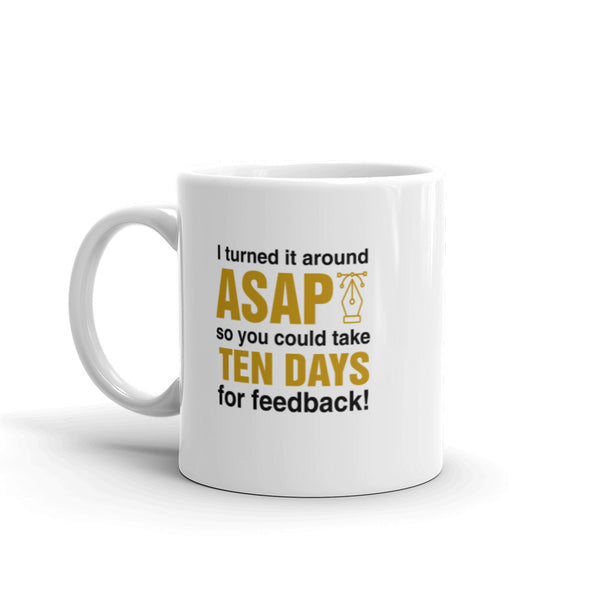 Ten Days Of Feedback - Mug