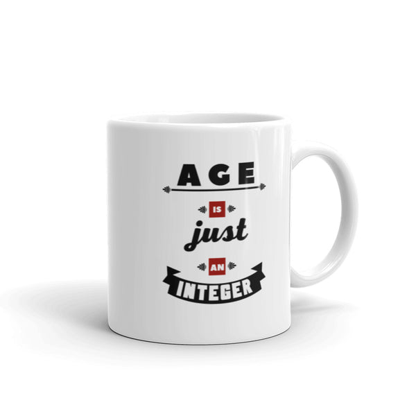 Age Is Just An Integer - Mug
