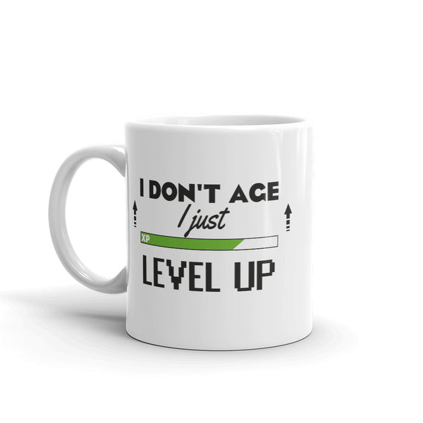 I Don't Age I Just Level Up - Mug