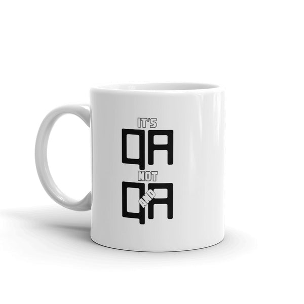 It's not Q&A, it's QA, Version II - Mug