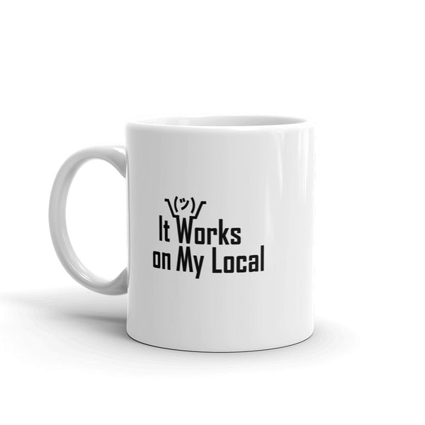 It Works On My Local - Mug