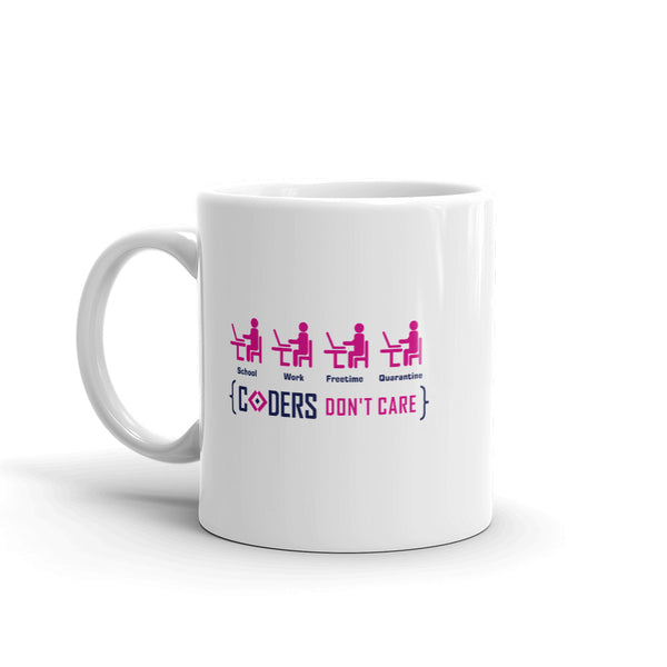 Coders Don't Care Anywhere - Mug