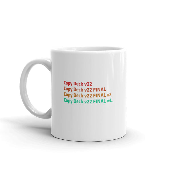 The Never Ending Version - Mug