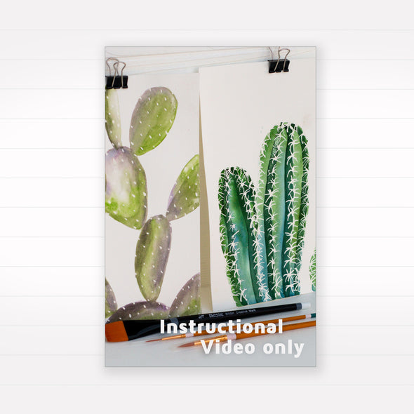 Learn to Watercolor: Cactus (Instructional Video Only)