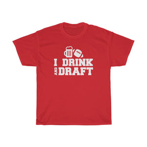 I Drink and Draft