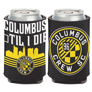 Columbus Crew SC Til I Die Can Cooler 12 oz. - Columbus Soccer Shop