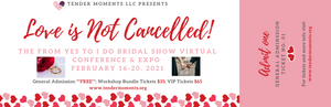 """Yes!"" General Admission Ticket -From Yes To I Do Bridal Show - Virtual Conference & Expo 2021"