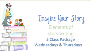 Imagine Your Story - 5 Class Package! - Wednesdays & Thursdays for 2.5 weeks (Age 10-13)