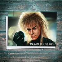Jareth Goblin King illustration greetings card. You remind me of the babe
