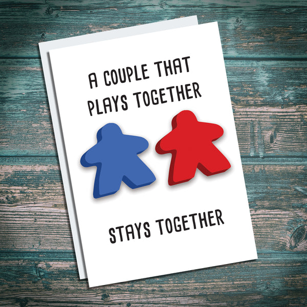 Couple, I love you greetings card for husbands, wives, girlfriends, boyfriends, lovers, meeple board game fans. A couple that plays together stays together
