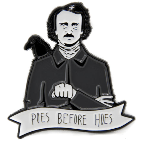 Poes Before Hoes Edgar Allan Poe Enamel Pin