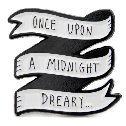 Once Upon A Midnight Dreary Edgar Allan Poe Quote Enamel Pin