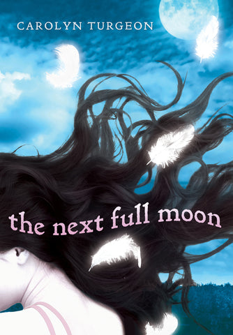 The Next Full Moon, Autographed Novel