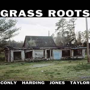 Grass Roots : Sean Conly / Alex Harding / Darius Jones / Chad Taylor – Grass Roots