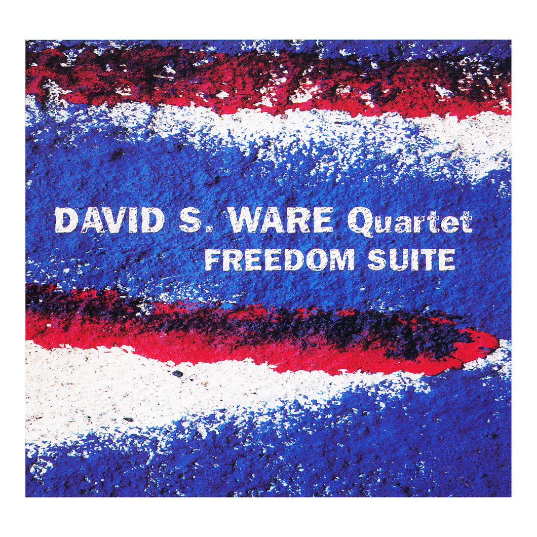 David S. Ware Quartet – Freedom Suite
