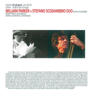 William Parker & Stefano Scodanibbio – Bass Duo