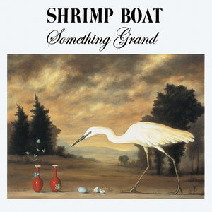 Shrimp Boat – Something Grand