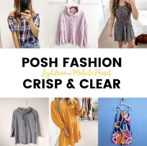Lightroom Mobile Preset: Posh Fashion Crisp & Clear - ReCloth Collection