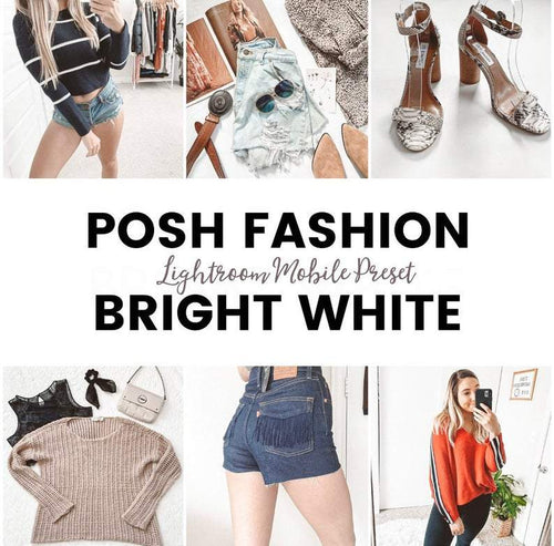 Lightroom Mobile Preset: Posh Fashion Bright White - ReCloth Collection